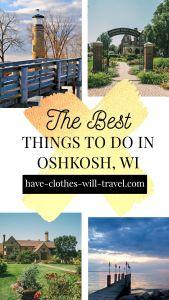 20+ Fun Things to Do in Oshkosh, WI by a Wisconsinite