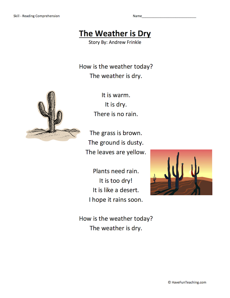 The Weather Is Dry Reading Comprehension Worksheet Have