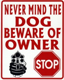 Gun Training beware of owner sign