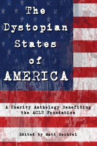 Haverhill House Publishing — The Dystopian States of America