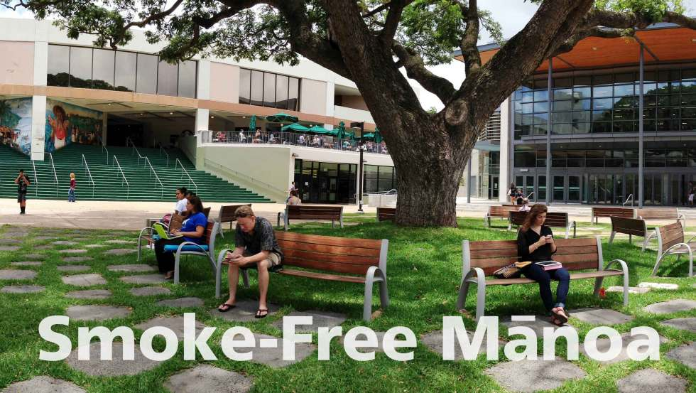 "UH Manoa campus with ""Smoke-Free Manoa"""