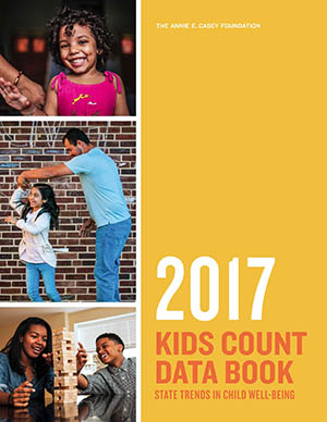 Cover of the 2017 KIDS COUNT Data Book