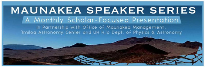 Maunakea Speaker Series banner