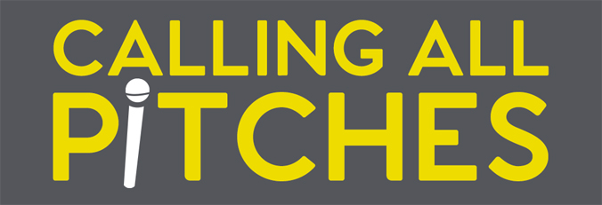 A banner with the words Calling All Pitches