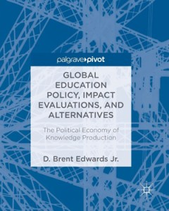 Global Education Policy, Impact Evaluations and Alternatives book cover