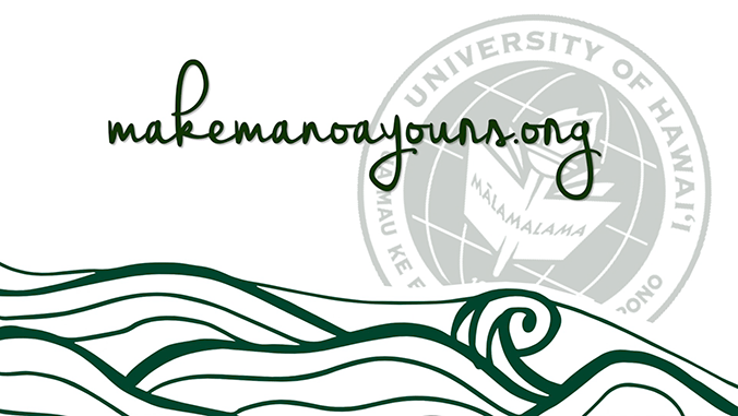 make manoa yours dot org graphic