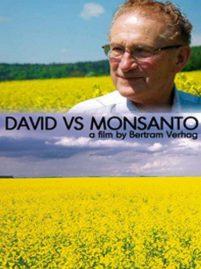 David Vs Monsanto Documentary Farm Film