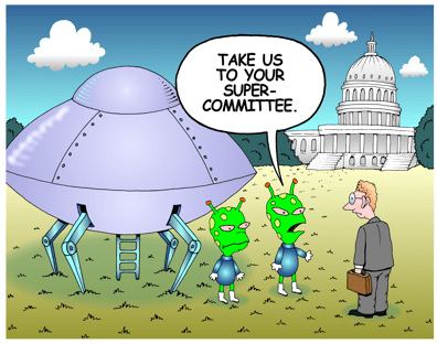 Super Committee cartoon. Martians: Take us to your super committee.