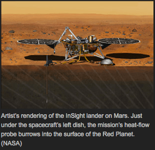 Artist's rendering of the InSight lander on Mars. Just under the spacecraft's left dish, the mission's heat-flow probe burrows into the surface of the Red Planet. (NASA)