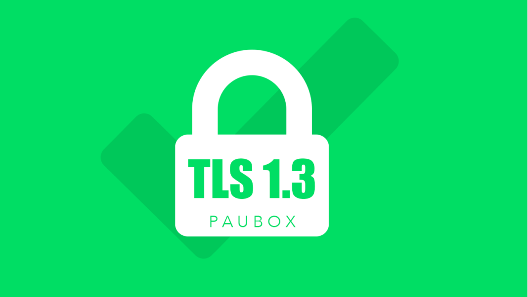TLS 1.3 Transport Security Layer - Paubox