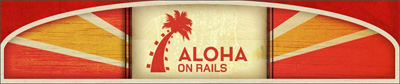 Aloha On Rails