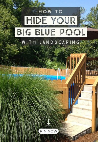 hiding an above ground pool in a landscaped backyard