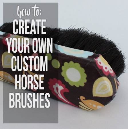 3 methods for creating your own unique custom horse brushes