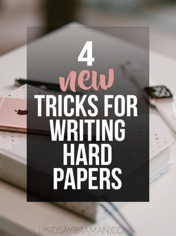 4 tips you haven't heard before for writing hard papers