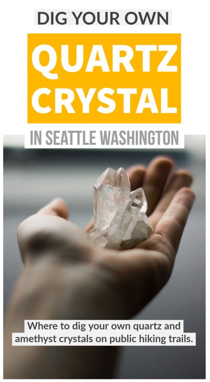 Dig Your Own Crystals - Quirky Seattle Day Trip - Hawk Hill