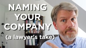 HOW TO NAME YOUR COMPANY (get the best Trademark!)