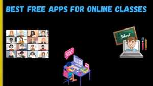 Best Free Apps For Online Classes