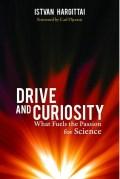 עטיפת הספר drive and curiosity מאת אישטבן הרגיטאי, הוצאת פרומתיאוס