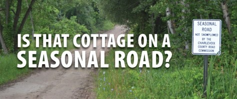 Is that cottage on a seasonal road?
