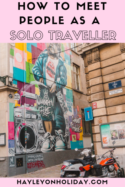 7 great ways to meet people as a solo traveller