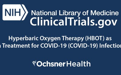 New Clinical Trial: Hyperbaric Oxygen Therapy (HBOT) as a Treatment for COVID-19 (COVID-19) Infection