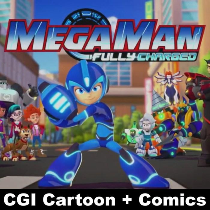 Mega Man Fully Charged CGI Cartoon and Comics
