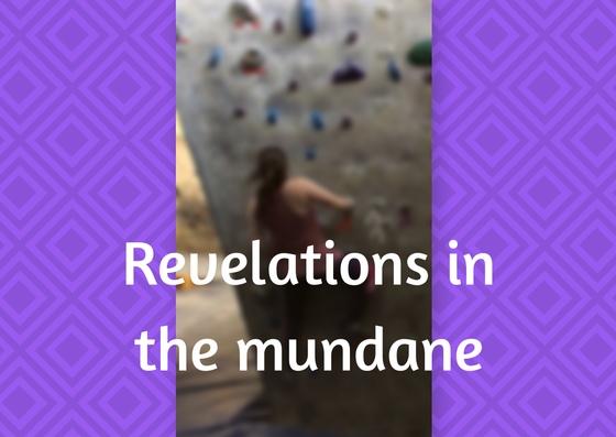 Revelations in the mundane