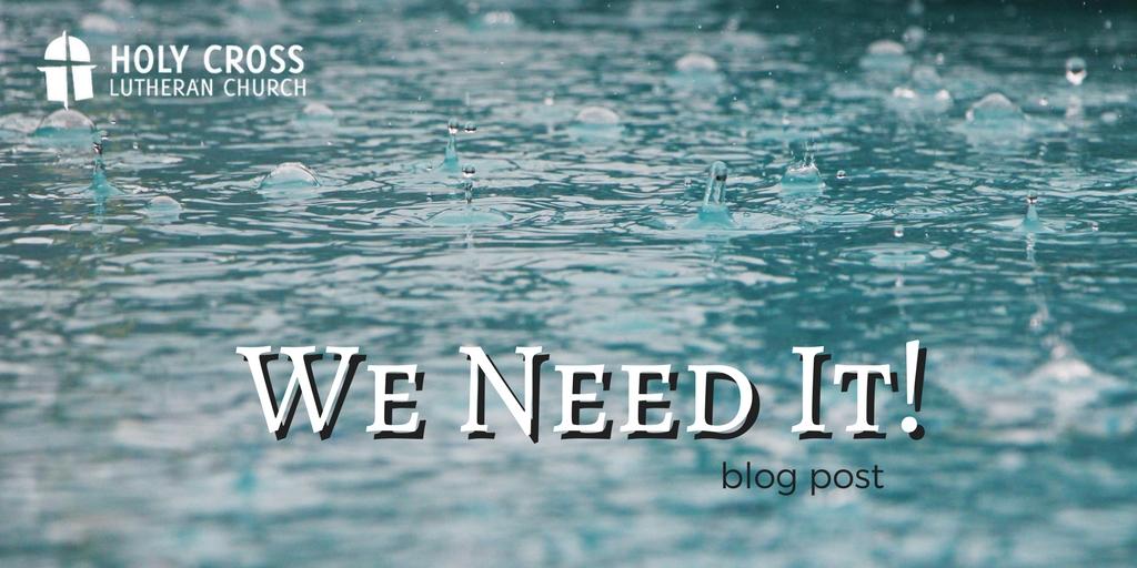 We Need It!