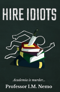 Hire Idiots