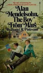 Alan Mendelsohn the Boy from Mars