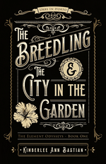 The Breedling and The City in the Garden