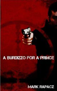 A Burdizzo For A Prince