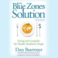 The Blue Zones Solution (Audiobook)