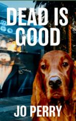 Dead is Good