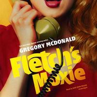 Fletch's Moxie (Audiobook)