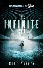 The Infinite Sea (The 5th Wave, #2)