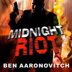 Midnight Riot (Audiobook)