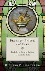 Prophet, Priest, and King