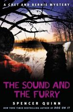 The Sound and the Furry (A Chet and Bernie Mystery #6)