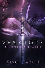 Venators: Through the Arch