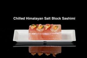 chilled Himalayan salt block sashimi