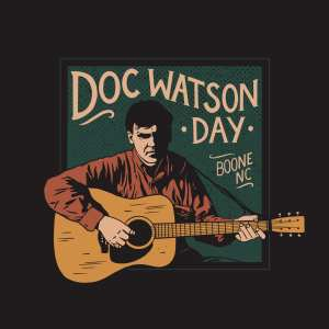Doc Watson Day 2021 to be Celebrated June 18th with a Livestream Concert and Recorded Performances from the Appalachian Theatre