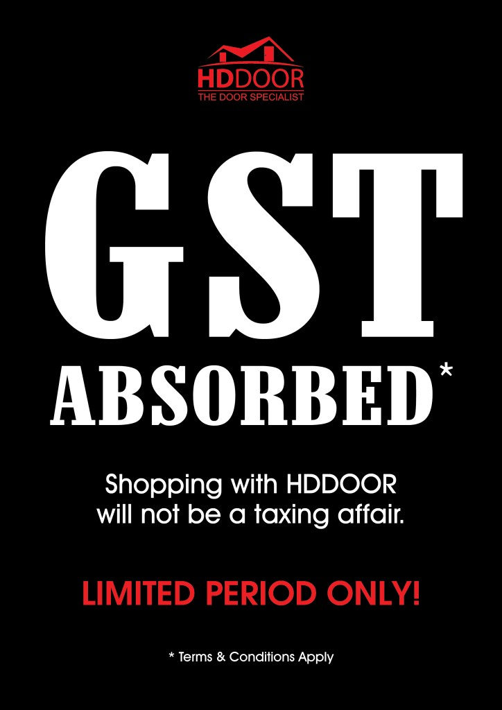 Gst Absorbed when shopping at HDDoor Pte Ltd