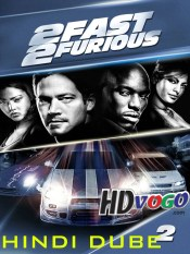 2 Fast 2 Furious 2003 in Hindi HD Full Movie Watch Online