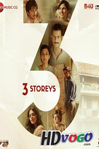 3 Storeys 2018 in HD Hindi Full Movie