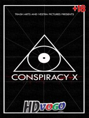 Conspiracy X 2018 in HD Full Movie