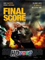 Final Score 2018 in HD English Full Movie