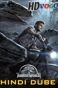 Jurassic World 2015 in HD Hindi full Movie