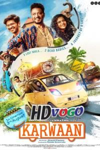 Karwaan 2018 in HD Hindi Full Movie