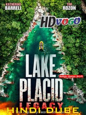 Lake Placid Legacy 2018 in HD Hindi Full Movie